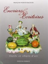 Encriers Ecritoires - Inkpots and Inkstands French book