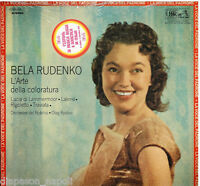 Bela Rudenko: THE ART Of Coloratura/Lucia Di Lammermoor, Lakmé, Rigoletto LP