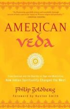 American Veda: From Emerson and the Beatles to Yoga and Meditation How Indian S