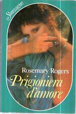 G5 Prigioniera d'amore Rogers Sonzogno 1 Edizione 1989