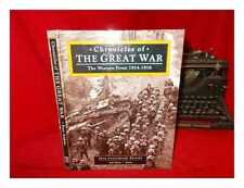 Chronicles of the Great War : the Western Front, 1914-1918 / Peter Simkins