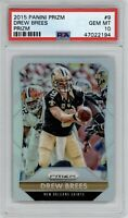 2015 Panini Prizm Drew Brees #9 SILVER PRIZM PSA 10 Gem Mint Saints POP 6