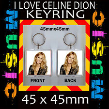 CELINE DION - IMAGE KEYRING- KEY CHAIN-45X45MM.- GREAT GIFT FOR A FAN #3