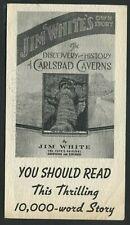 Scarce ADVERTISING BROCHURE c.1940 JIM WHITE'S OWN STORY CARLSBAD CAVERNS