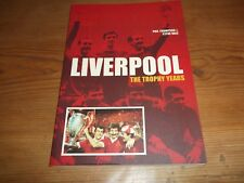 Book. Football. Liverpool. The Trophy Years. Thompson & Hale. 1st. Free UK P&P.