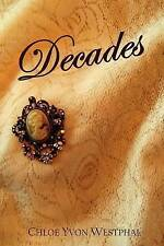 NEW Decades by Chloe Yvon Westphal