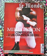 """Le Monde 2"" an 2007 Mike TYSON, Pierre PAULIN, Alvaro VARGAS LLOSA, VALPARAISO"