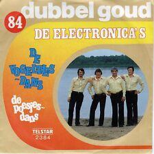 7inch DE ELECTRONICA'S de vogeltjes dans DUBBEL GOUD EX+ TELSTAR  (S0855)
