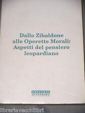 DALLO ZIBALDONE ALLE OPERETTE MORALI ASPETTI DEL PENSIERO LEOPARDIANO Lupo 1994