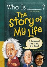 Who Is (Your Name Here)?: The Story of My Life (Who Was?) by Paula K Manzanero