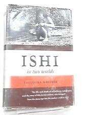 Ishi in Two Worlds Theodora Kroeber 1961 Book 14931