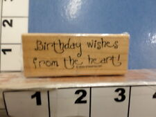 Saying Birthday wishes from the heart    Stampin up RUBBER STAMP 6L