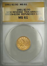 1861 RPD New Reverse $2.50 Quarter Eagle Gold BR-6258 ANACS MS-61 (Better Coin)