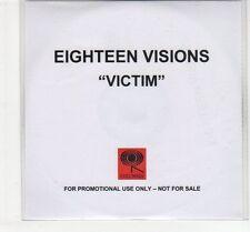 (EC752) Eighteen Visions, Victim - DJ CD