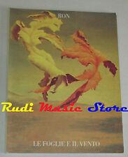 spartito RON Le foglie e il vento 1992 italy CARISCH cd lp mc dvd vhs