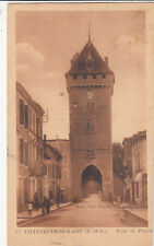 VILLENEUVE-SUR-LOT 15 tour de pujols éd tesseyre timbrée 1947
