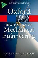 A Dictionary of Mechanical Engineering (Oxford Quick Reference) (...