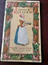 Choice Recipes Walter Baker & Co Ltd Dorchester Cook Book Booklet Cookbook 1925