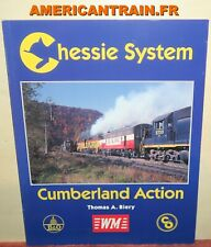 Livre Chessie System Cumberland Action Thomas A. Biery