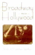 Broadway to Hollywood, Matthew-Walker, Robert, Very Good Book