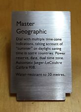Jaeger-LeCoultre Display MASTER GEOGRAPHIC Orologio Placca Di Metallo Finestra LE COULTRE