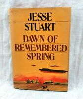 Dawn of Remembered Spring Jesse Stuart Signed & Inscribed 1955 McGraw-Hill Jacke