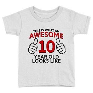 Awesome 10 Year Old Kids T-Shirt 10th Birthday Celebration Gift Cool Top