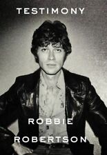 Signed Book - Testimony by Robbie Robertson First Edition 1st Print
