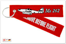 REMOVE BEFORE FLIGHT - Messerschmitt Me 262 - Schlüsselanhänger - Me262
