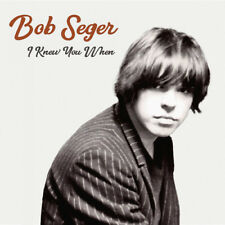 Bob Seger - I Knew You When [New CD]
