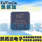1x NTP 7513 NTP7S13 NTP75I3 NTP7513 QFN40 IC Chip