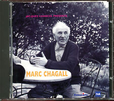 MARC CHAGALL - JACQUES CHANCEL PRESENTE - CD ALBUM AUDIO [2207]