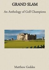 Golf Book - Grand Slam: An Anthology of Golf Champions.  All Major winners.