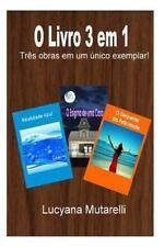 O Livro 3 Em 1 : Três Obras Em Um Unico Exemplar! by Lucyana Mutarelli (2013,...