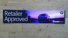SKODA AUTO RETAILER APPROVED SIGN NEW OLD STOCK