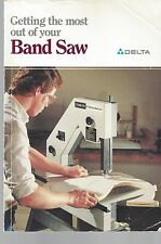 """""""GETTING THE MOST OUT OF YOUR BAND SAW"""" DELTA How-to LIBRARY Book Project ~ S23"""