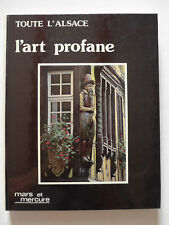 Philippe Legin, Lucien Sittler - Toute l'Alsace,  l'art profane  /  1985