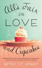 BUY 2 GET 1 All's Fair in Love and Cupcakes by Betsy St Amant (2016, Paperback)