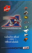 2005 MONTREAL ALOUETTES CFL FOOTBALL SCHEDULE -  FRENCH  AND ENGLISH