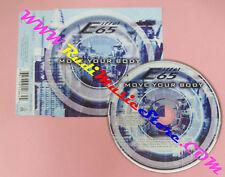 CD Singolo EIFFEL 65 Move your body 1999 germany WEA B8573812862 no mc lp (S27)