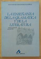 La ensenanza de la gramatica y de la Literatura por Salvador Fernandez 1985