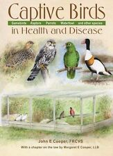 Captive Birds in Health and Disease