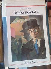 ROMANZO MODERNO: OMBRA MORTALE di GIOVANNI RAIA - SHAKESPEARE and COMPANY