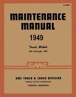 1949 GMC 100-450 Truck Shop Service Repair Manual Book Engine Drivetrain Wiring