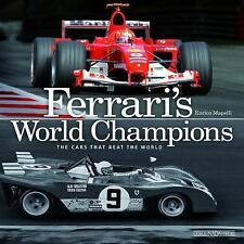 Ferrari's World Champions: The Cars that Beat the World, Mapelli, Enrico
