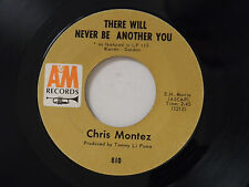 Chris Montez 45 THERE WILL NEVER BE ANOTHER YOU / YOU CAN HURT THE ONE.. ~  VG+