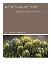 Art of RAW Conversion: How to Produce Art-Quality Photos with Adobe-ExLibrary