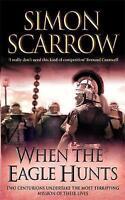 When the Eagle Hunts (Eagles of the Empire 3), Scarrow, Simon, Very Good Book