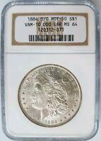 1884 O/O Silver Morgan Dollar NGC MS 64 Vam 10 DDO EAR Old Holder Mint Error