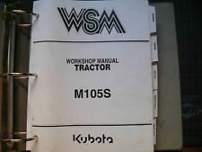 Kubota M105S Tractor Repair Shop Service Manual Book repair overhaul owner farm